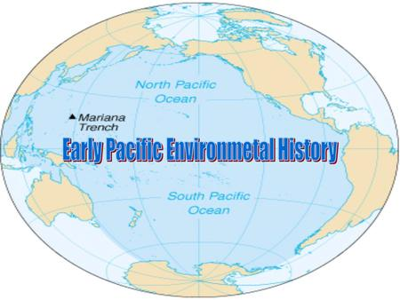 Pacific Ocean Pacific Ocean accounts for one-third of the earths surface Pacific Ocean accounts for one-third of the earths surface Half the worlds ocean.