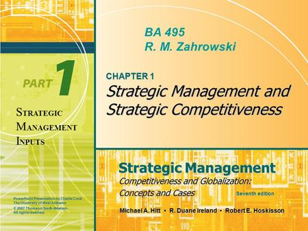 CHAPTER 1 Strategic Management and Strategic Competitiveness