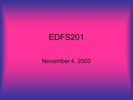 EDFS201 November 4, 2003. agenda Current issues Self Awareness study due today Philosophy Drafts comments Discussing Chapter 4: How are schools run? Government.