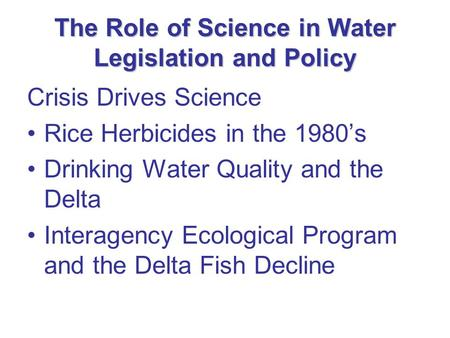 a review of californias water management in relation of saving the delta smelt As a listed species living in the central node of california's water supply system, delta smelt has delta ecosystem from water california's water.