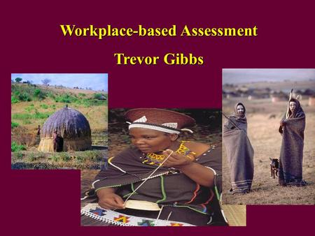Workplace-based Assessment