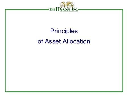 Principles of Asset Allocation. Importance of Asset Allocation Source: Brinson, Beebower and Singer.