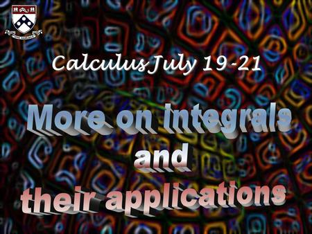 Calculus July 19-21. Review of Week 1 Your thoughts, questions, musings, etc...