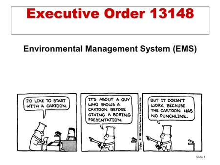 Slide 1 Executive Order 13148 Environmental Management System (EMS)
