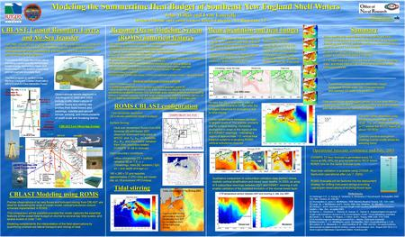 Modeling the Summertime Heat Budget of Southeast New England Shelf Waters John Wilkin and Lyon Lanerolle Institute of Marine and Coastal Sciences, Rutgers.