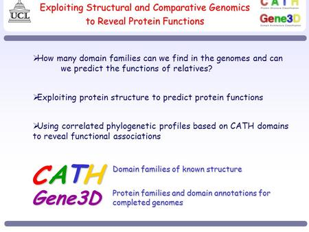 Exploiting Structural and Comparative Genomics to Reveal Protein Functions  How many domain families can we find in the genomes and can we predict the.