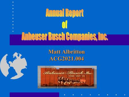anheuser busch executive summary This case study anheuser-busch companies executive summary anheuser-busch companies, inc would like to introduce a new marketing plan for budweiser for the.