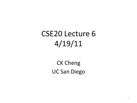1 CSE20 Lecture 6 4/19/11 CK Cheng UC San Diego. Residual Numbers (NT-1 and Shaum's Chapter 11) Introduction Definition Operations Range of numbers Conversion.