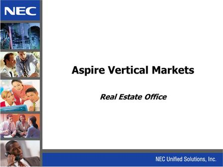 Aspire Vertical Markets Real Estate Office. Real Estate.