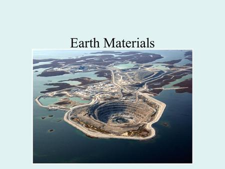 Earth Materials. Objectives Explain the different kinds of bonds and describe their influence on mineral characteristics Define and distinguish between.