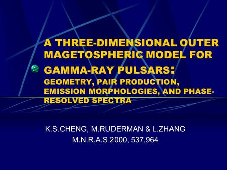 A THREE-DIMENSIONAL OUTER MAGETOSPHERIC MODEL FOR GAMMA-RAY PULSARS : GEOMETRY, PAIR PRODUCTION, EMISSION MORPHOLOGIES, AND PHASE- RESOLVED SPECTRA K.S.CHENG,