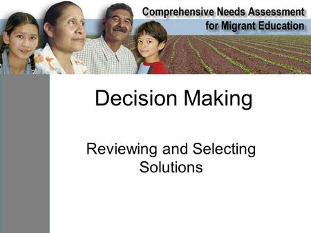 Decision Making Reviewing and Selecting Solutions.