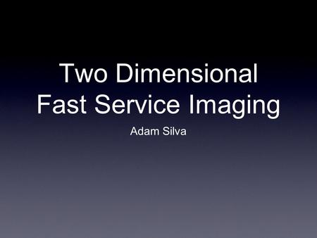 Two Dimensional Fast Service Imaging Adam Silva. Intro Handheld <strong>devices</strong> are currently being <strong>manufactured</strong> and developed for medical imaging. These <strong>devices</strong>.