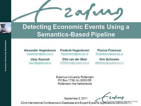 Detecting Economic Events Using a Semantics-Based Pipeline 22nd International Conference on Database and Expert Systems Applications (DEXA 2011) September.