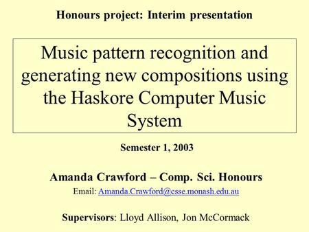 Honours project: Interim presentation Amanda Crawford – Comp. Sci. Honours
