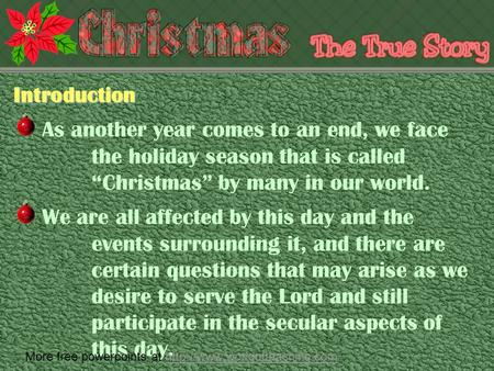 "As another year comes to an end, we face the holiday season that is called ""Christmas"" by many in our world.Introduction We are all affected by this day."