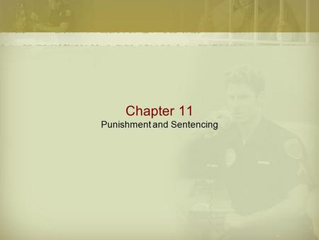 Chapter 11 Punishment and Sentencing