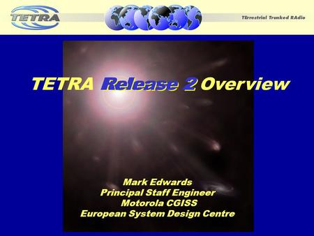 TETRA Release 2 Overview