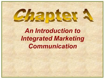 An Introduction to Integrated Marketing Communication.