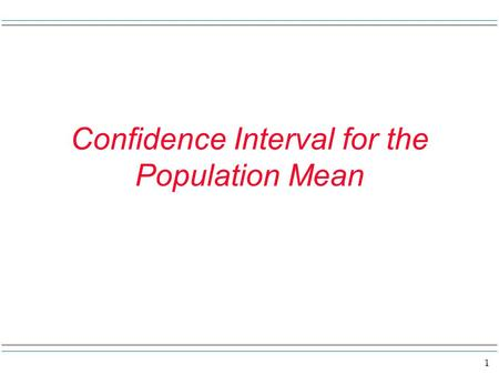 1 Confidence Interval for the Population Mean. 2 What a way to start a section of notes – but anyway. Imagine you are at the ground level in front of.