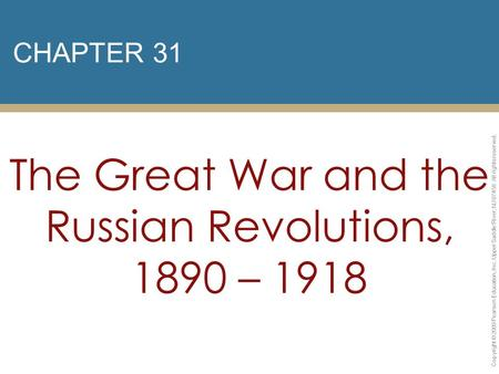 The Great War and the Russian Revolutions, 1890 – 1918
