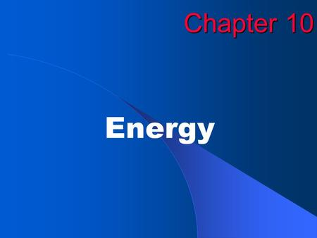 Chapter 10 Energy. EXIT Copyright © by McDougal Littell. All rights reserved.2 Figure 10.2: Equal masses of hot and cold water.