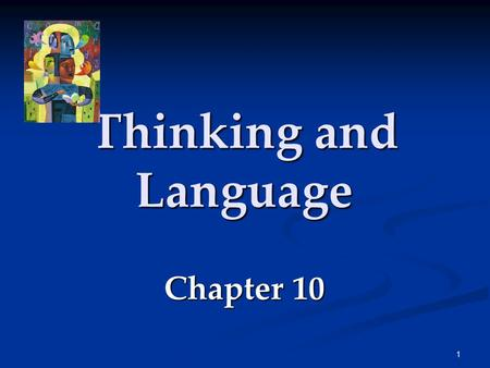 Thinking and Language Chapter 10