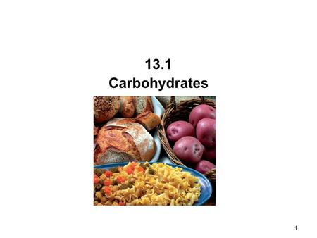 1 Chapter 14 Carbohydrates 13.1 Carbohydrates. 2 Carbohydrates are a major source of energy from our diet. composed of the elements C, H, and O. also.