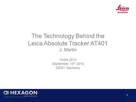 The Technology Behind the Leica Absolute Tracker AT401