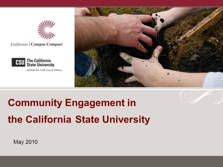 Community Engagement in the California State University May 2010.