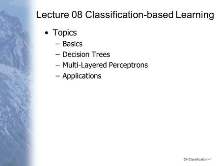 Lecture 08 Classification-based Learning
