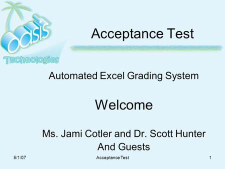 a proposed automated grading system System proposal is serves as a summary of the system analyst's work in the business  i proposed a cis, computerized inventory system, which will solve their .