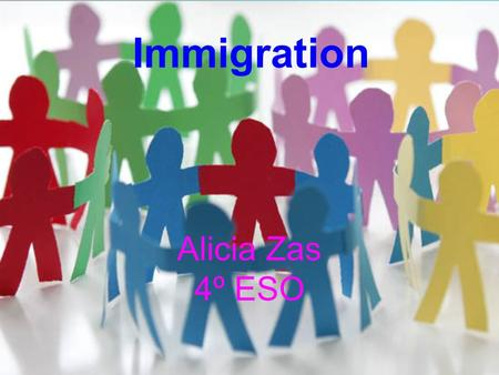 Business Template Alicia Zas 4º ESO Immigration. Immigration refers to the arrival of new individuals into a habitat or population. It is a biological.