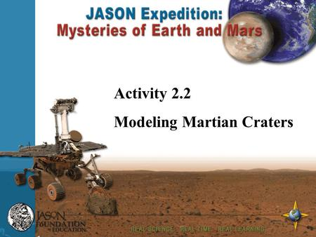 Your Name Enter Date Activity 2.2 Modeling Martian Craters.
