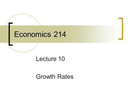 Economics 214 Lecture 10 Growth Rates. Regional Growth in the U.S.
