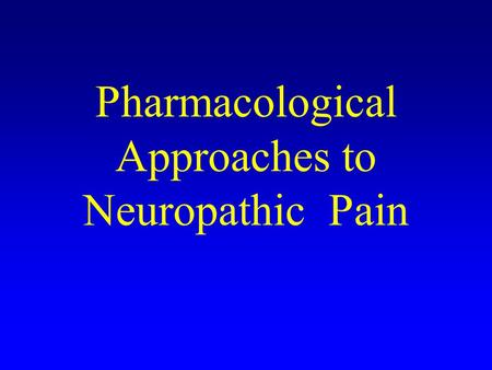 Pharmacological Approaches to Neuropathic Pain. Differential Diagnosis Pain of dental origin Oral soft tissue pain Temporomandibular joint pain Myofascial.