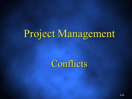 Project Management Conflicts