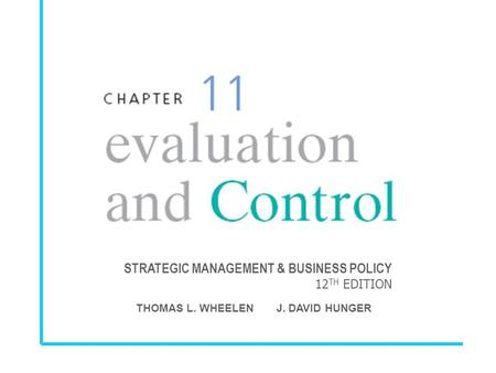 STRATEGIC MANAGEMENT & BUSINESS POLICY 12 TH EDITION THOMAS L. WHEELEN J. DAVID HUNGER.