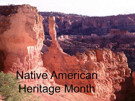 Native American Heritage Month. U.S. Federal and State Reservations.