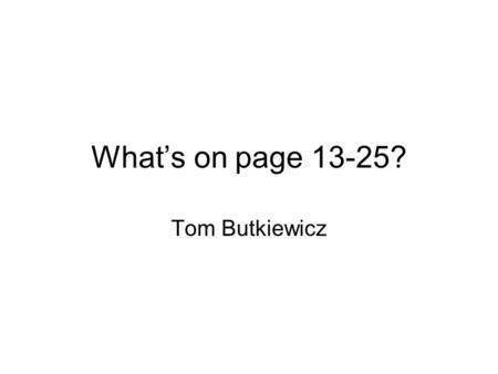 What's on page 13-25? Tom Butkiewicz. Refresh Rates Flicker from shutter systems Halve refresh rates 2 eyed 120Hz != 1 eyed 60Hz Phosphors 2 Polarized.