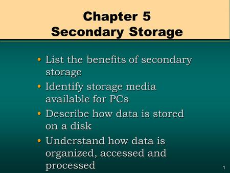 Chapter 5 Secondary Storage