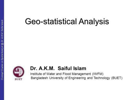 Geo-statistical Analysis