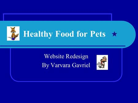 Healthy Food for Pets Website Redesign By Varvara Gavriel.
