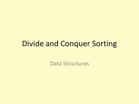 Divide and Conquer Sorting