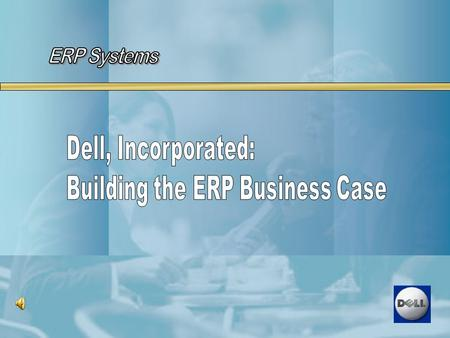  Why ERP: Benefits  Business Analysis: SWOT, Gap Overview  Assumption  Organizational Background  Constraints in Building Case  Recommendations.