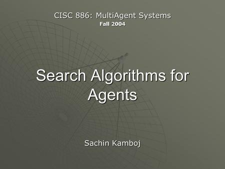 Search Algorithms for Agents