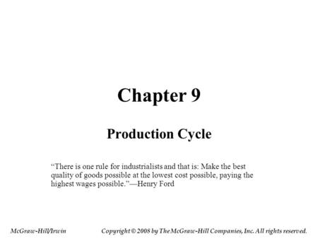 Chapter 9 Production Cycle