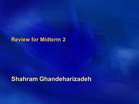 Review for Midterm 2 Shahram Ghandeharizadeh. Midterm 2 Scheduled for April 30 th Scheduled for April 30 th 4 papers 4 papers  Variant indexes.  Access.