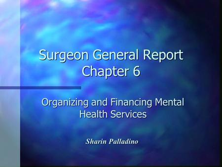 Surgeon General Report Chapter 6