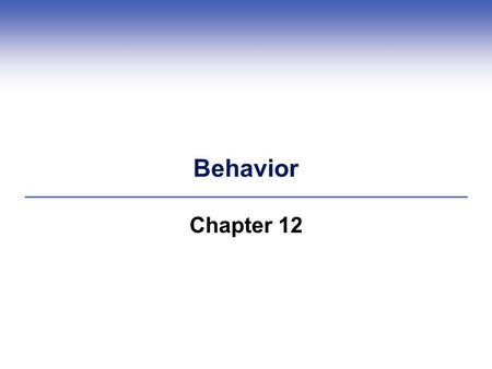 Behavior Chapter 12. Central Points (1)  Behavior is a reaction to environment  Animals and humans have similar behaviors  Brain chemicals important.